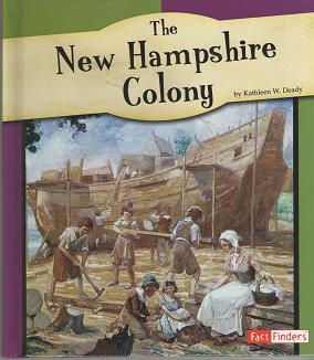 The New Hampshire Colony by Kathleen W